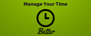 Tips to Managing your Time